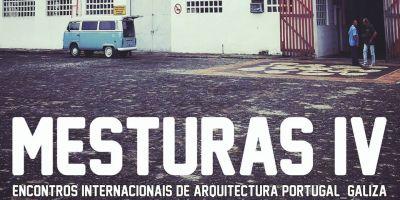 Este xoves día 8 comeza unha nova edición de Mesturas en Portugal. Mesturas IV