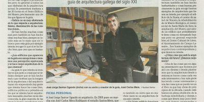 Entrevista en el Faro de Vigo con motivo de la presentación de la Guía de arquitectura contemporánea de Galicia